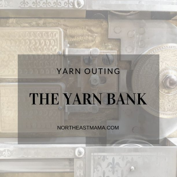 Yarn Outing: The Yarn Bank by Cindy Unangst